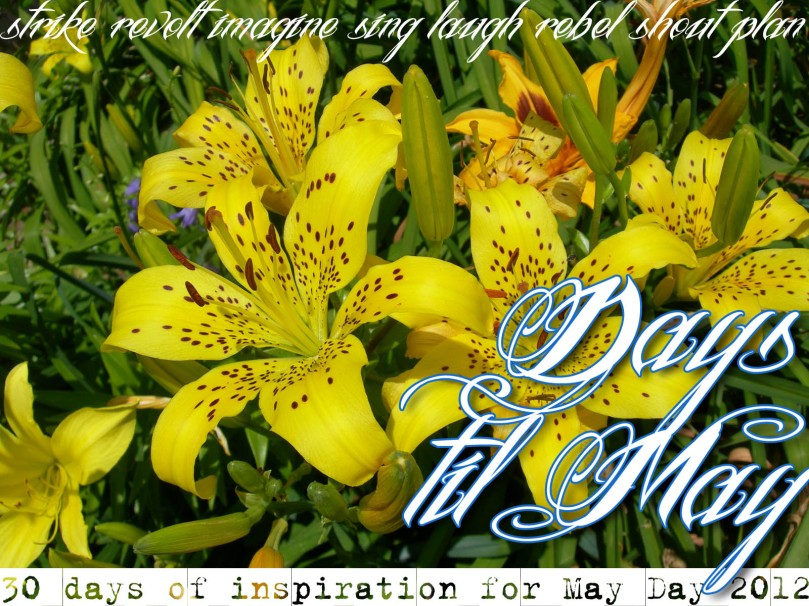 Days Til May: 30 days of inspiration for May 2012